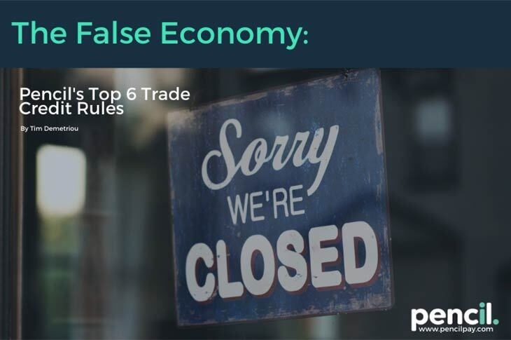 the false economy pencils top 6 trade credit rules